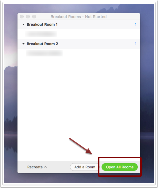 Image showing window that an instructor views when opening breakout rooms. The image has two headings 'Breakout Room 1' and 'Breakout Room 2' and underneath each heading the names of the students in that breakout room are listed. There is a green button in the bottom righthand corner of the window that reads 'Open All Rooms'  that is emphasized with an arrow pointing towards it.
