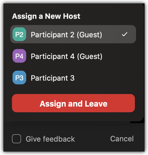 "Zoom Assign a New Host window shows list of participants, a check mark next to ""Participant 2 (Guest)"" who is selected to be the new host. The ""Assign and Leave"" button is at the bottom of the window."